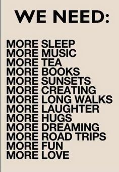 Anything with the words 'More Sleep' on it is fine by me. Life Quotes Love, Great Quotes, Quotes To Live By, Me Quotes, Music Quotes, Quotes About Music, 2017 Quotes, Quotes Pics, Quotes Images