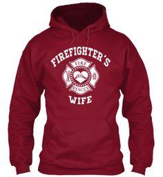 Firefighter's wife hoodie!