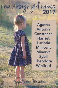 New vintage girl names. Love Abigail and Evelyn? Consider Theodora Winifred Agatha Antonia Constance Harriet Lucinda Sybil Minerva and Millicent too. Vintage Baby Names, Cute Baby Names, Vintage Boys, Baby Girl Names, Boy Names, Baby Boys, Kids Sleep, Child Sleep, Jüngstes Kind