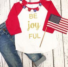 Be Joyful Patriotic Baseball Raglan Shirt