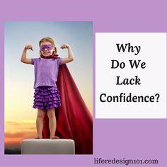Why Do We Lack Confi