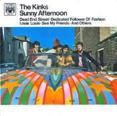 The Kinks, Sunny Afternoon Vinyl Music, Vinyl Records, The Kinks Sunny Afternoon, The Kinks Songs, Rock And Roll, Waterloo Sunset, Iconic Album Covers, Vinyl Sleeves, Dedicated Follower Of Fashion