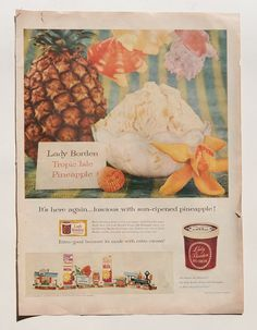 This is a original 1950s advertisement for Lady Borden Pineapple Ice Cream by the Borden Company.    This is a full-page, full-color ad that