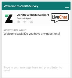 The Zenith team are just one click away. Head to http://www.zenithsurvey.co.uk/ to chat to us now!