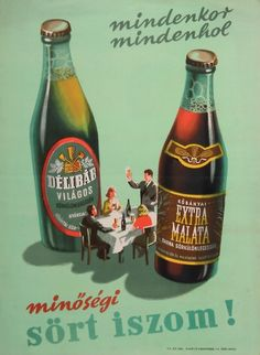 Hungarian beer ad, 1953. Aviso publicitario de cerveza hungara, 1953.  (lbk) Vintage Advertising Posters, Vintage Advertisements, Vintage Posters, Retro Posters, Retro Ads, Old Posters, Illustrations And Posters, Guinness Advert, Vintage Ads Food