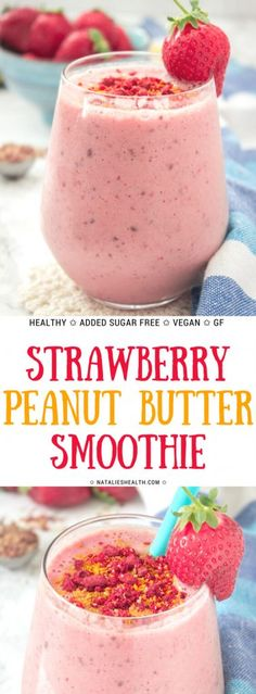 Strawberry Peanut Butter Smoothie Is Perfect On-To-Go Breakfast For Busy Weekday Mornings It's Loaded With Many Wonderful Nutrients And Sweet Fruity Flavor. Refined Sugar-Free, All Natural And So Tasty. Strawberry Banana Smoothie, Apple Smoothies, Good Smoothies, Breakfast Smoothies, Healthy Morning Smoothies, Strawberry Breakfast, Breakfast Fruit, Morning Drinks, Vegan Smoothies