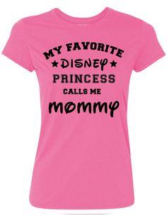 Disney Princess My Favorite Disney Princess calls by MyTeesnThings