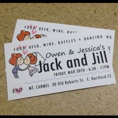 Simple business card sized tickets for Jack and Jill party. Cheap and easy!