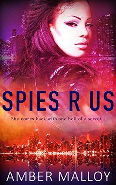 Spies R Us by Amber Malloy http://www.amazon.com/dp/B019P4FBSC/ref=cm_sw_r_pi_dp_.-iSwb000DVKN