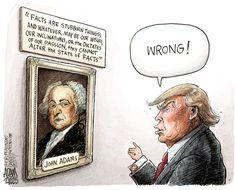 Adam Zyglis (2017-××-××) USA: Trump, alternative facts ÷÷ The Week    http://theweek.com/cartoons/675476/political-cartoon-trump-alternative-facts-john-adams