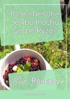 Jeden z nejoblíbenějších receptů na mém webu je Rizoto Nerone. Exotický název pro skvělé rizoto z Černé Rýže Sprouts, Paleo, Vegetables, Food, Dark Around Eyes, Essen, Beach Wrap, Vegetable Recipes, Meals