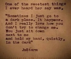 Now a days that is one of the sweetest things I think I would love to hear Now Quotes, Quotes To Live By, Life Quotes, Typed Quotes, Pretty Words, Beautiful Words, Beautiful Poetry, Love You, Just For You
