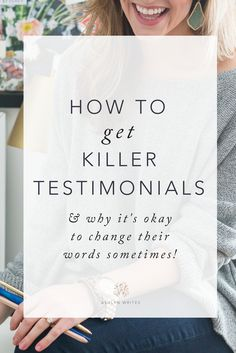 How to get killer testimonials for your creative business by Ashlyn Writes
