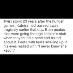 ONE KATNISS CANT DIE!!!!!!!!!!!!!!!!!!BUT O MY GOSH THIS IS JUST TO MUCH!!!!!!!!!!!!!!!!!!!!!!!!!!!!!!!!!!!!!!!!!!!!!!!!!!!!!!!!!
