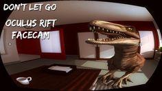 Don't Let GO! [Oculus Rift] [Facecam] - Die Tasten NICHT loslassen - Let...