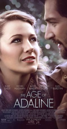Directed by Lee Toland Krieger.  With Blake Lively, Michiel Huisman, Harrison Ford, Kathy Baker. A young woman, born at the turn of the 20th century, is rendered ageless after an accident. After many solitary years, she meets a man who complicates the eternal life she has settled into.