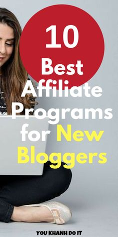 10 Best Affiliate Programs for New Bloggers. List of ten affiliate programs that a new blogger can join to earn cash commission. #affiliate #commission #passive #income #affiliateMarketing makeMoney #makeMoneyBlogging #makeMoneyOnline #blog