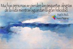 DISFRUTA EL MOMENTO... (((Sesiones y Cursos Online www.ciaramolina.com #psicologia #emociones #salud)))