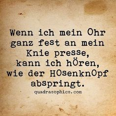 #Quadrasophics #dekoration #dekoartikel #winter #weihnachten #weihnachtsgeschenk #weihnachtsgeschenke #weihnachtsdeko #quadrasophics #düsseldorf #berlin #doof #doofheit #hose Baby Quotes, Funny Quotes, Quotes For Shirts, German Quotes, Laugh Out Loud, Cool Words, Letter Board, Quotations, Jokes