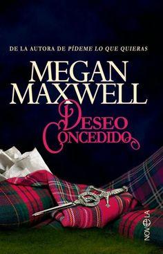 P R O M E S A S   D E   A M O R: Reseña - Deseo Concedido, Megan Maxwell
