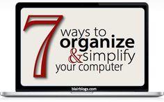 7 Ways to Organize & Simplify Your Computer   Blair Blogs