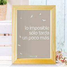 Lo imposible solo tarda... - Comprar en MARQUITOS — MARQUITOS