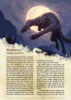 DnD Homebrew — Werewolf Prestige Class by Wardrow Werewolf Mythology, Werewolf Art, Werewolf Legend, Mythological Creatures, Fantasy Creatures, Mythical Creatures, Dungeons And Dragons Classes, Dungeons And Dragons Homebrew, Arte Teen Wolf