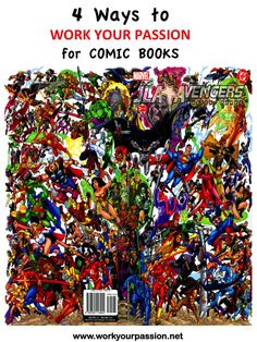 Comic book sales alone are a multi-million dollar industry. Add in popular movies like The Avengers and The Dark Knight, video games, clothing apparel and suddenly comic books are not only part of main stream pop culture but a multi-billion dollar industry as well. Here are 4 popular ways people can make money from the comic book industry: 1.Create Your Own  2. Create a Blog 3. Open A Comic Book Store 4. Become a Freelance Artist/Writer