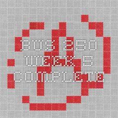 BUS 250 week 5 complete