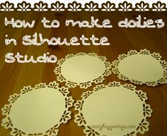 Tasty Happenings: Making Doilies in Silhouette Studio, need to get the border bits font from Cleversomeday.com