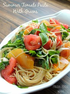 Summer Tomato Pasta with Greens!! Would be great with spiralized noodles!