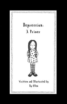 A great little (free!) e-book on what depression is and what it's not ---> Depression: A Primer. Written and Illustrated by health solutions health Therapy Worksheets, Therapy Activities, Understanding Depression, Mental Health Therapy, Grief Loss, School Social Work, Therapy Tools, Play Therapy, School Counseling