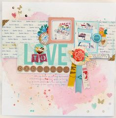 Love to Decorate layout by agomalley at @Studio_Calico - background made with gelatos!