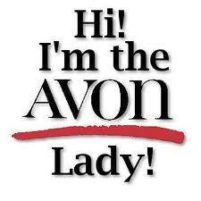 Avon Lady :)