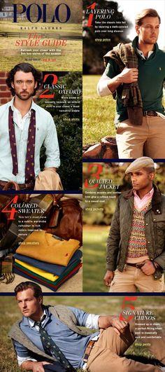 Polo Ralph Lauren The Style Guide Ralph Lauren Style, Polo Ralph Lauren, The New Classic, Mens Style Guide, Style Men, Men's Style, Ivy Style, Preppy Mens Fashion, Mens Trends
