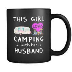 Mugs 11oz girl love camping with husband good idea camp2072 camp 2073