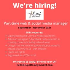 """Expat Family Market Amsterdam on Instagram: """"WE ARE HIRING! Want to join our team for the Fall 2021 Virtual Expat Family Market? We are looking for a part-time (freelance/zzp) web &…"""" Fluent English, Part Time, Join Our Team, We Are Hiring, Amsterdam, Management, How To Apply, Social Media, Marketing"""