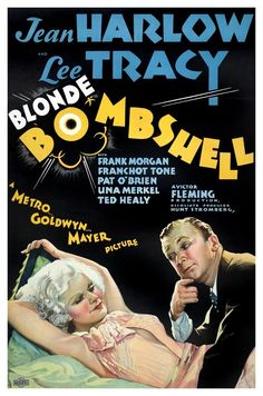 """""""Bombshell"""" (Victor Fleming, 1933) - starring Jean Harlow and Lee Tracy"""