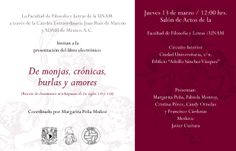 De monjas, crónicas, burlas y amores (rescate de documentos novohispanos de los siglos XVII y XVIII). UNAM, Facultad de Filosofía y Letras.