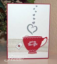 Thursday, November 2015 Tea-riffic Valentine by - Cards and Paper Crafts at Splitcoaststampers A Nice Cuppa Valentines Day Cards Handmade, Greeting Cards Handmade, Homemade Valentine Cards, Valentine Ideas, Stampin Up Karten, Stampin Up Cards, Tea Riffic, Coffee Cards, Grafik Design