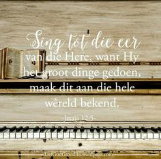 Wanneer ons vandag aanbid, laat ons sing met ons hele hart, want God is 'n wonderlike God. God Is, Hart, Afrikaans, Dear God, My King, Bible Quotes, Truths, Singing, Prayers