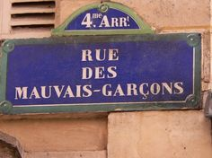 Le Marais, rue des Mauvais garçons (Bad Boys Street), Paris