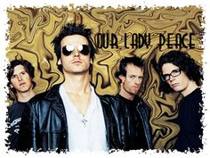 Our Lady Peace  *clumsy*