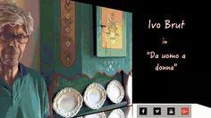 """Ivo Brut in """"Da uomo a donna"""". Video umoristico sul rapporto con l'altro sesso. www.avanzidicultura.com"""