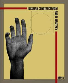 """El Lissitzky (b. Russian), """"Russian Constructivism and El Lissitzky"""", Cover book, for English version, Bauhaus, Modern Typography, Typographic Design, Russian Constructivism, Russian Avant Garde, Moholy Nagy, Design Movements, Communication Design, Book Projects"""