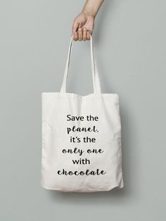 Chocolate Tote Bag - Shopping Tote Bag - Canvas Tote Bag -Printed Tote Bag -Cotton Tote Bag - Large Canvas Tote - Save The Planet