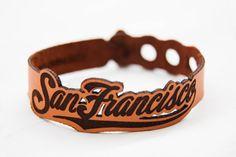 San Francisco leather bracelet.  Laser cut by RockBodyLeather