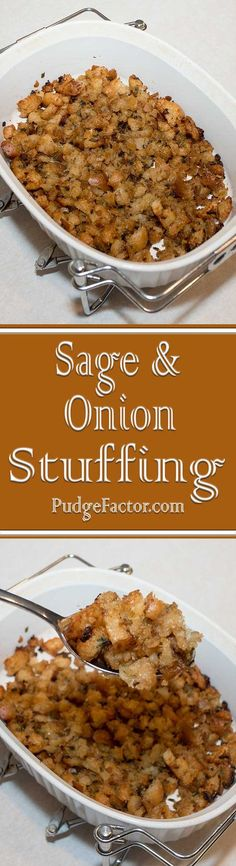 Classic Sage and Onion Stuffing is a snap to make with just a few ingredients.