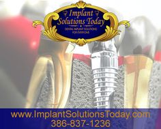 Want to find out more about a natural appearance with dental implants? Contact www.implantsolutionsnow.net   386-837-1236