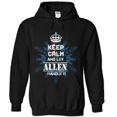 (Tshirt Cool T-Shirt) Keep calm and let ALLEN handle it 2016 Coupon 20% Hoodies Tees Shirts